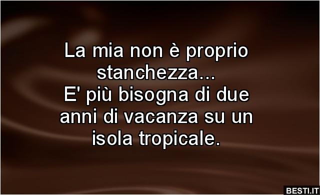 La Mia Non E Proprio Stanchezza Besti It Immagini Divertenti