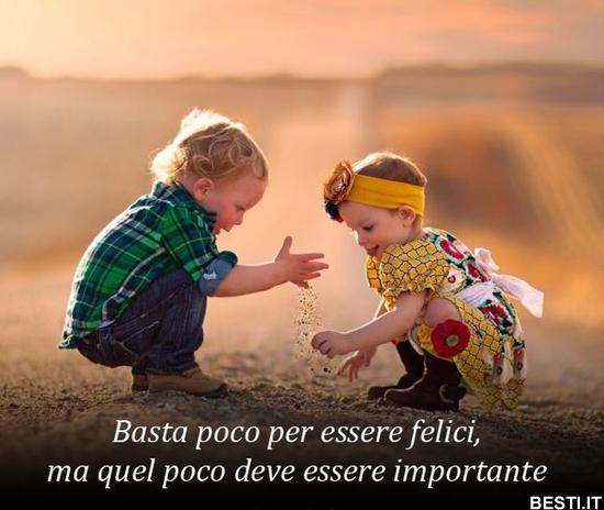 Basta Poco Per Essere Felici Besti It Immagini