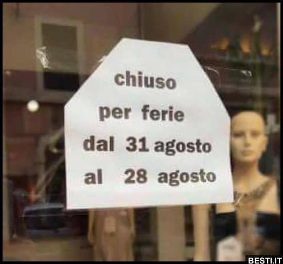 Chiuso Per Ferie Besti It Immagini Divertenti Foto Barzellette