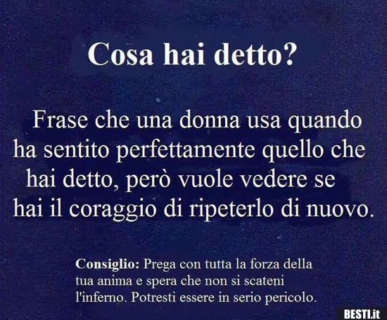 Cosa Hai Detto Besti It Immagini Divertenti Foto