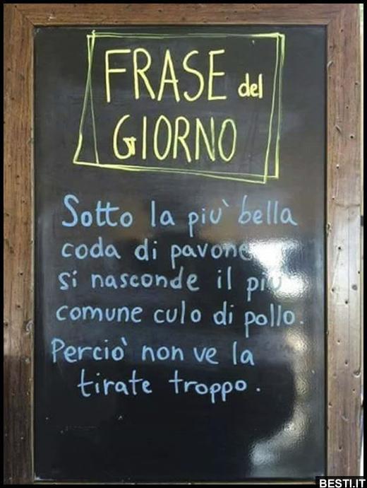 Favoloso Frase del giorno | BESTI.it - immagini divertenti, foto  JJ97